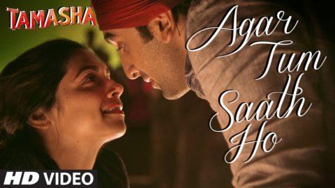 Agar Tum Saath Ho Song from Tamasha ft Ranbir Kapoor, Deepika Padukone
