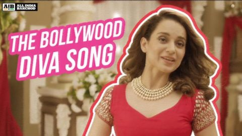 AIB : The Bollywood Diva Song feat. Kangana Ranaut