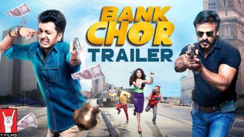 Bank Chor Official Trailer starring Riteish Deshmukh, Vivek Anand Oberoi