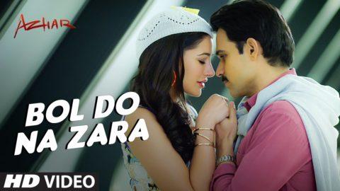 Bol Do Na Zara Song from Azhar ft Emraan Hashmi, Nargis Fakhri