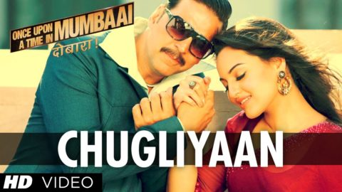 Chugliyaan Song – Once Upon A Time In Mumbaai Dobaara