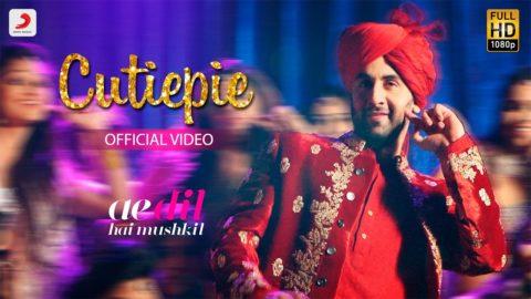 Cutiepie Song from Ae Dil Hai Mushkil ft Ranbir Kapoor, Anushka Sharma
