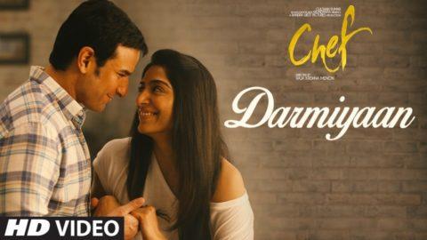 Darmiyaan Song from Chef ft Saif Ali Khan