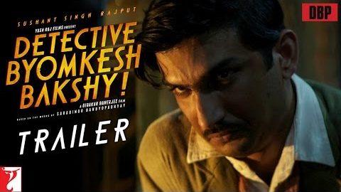 Detective Byomkesh Bakshy Official Theatrical Trailer