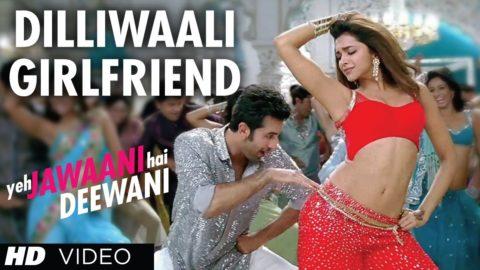 Dilliwaali Girlfriend Song – Yeh Jawaani Hai Deewani