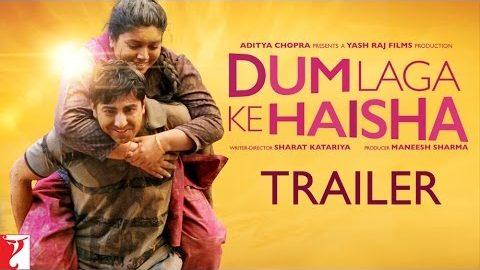 Dum Laga Ke Haisha Official Trailer Ft Ayushmann Khurrana, Bhumi Pednekar