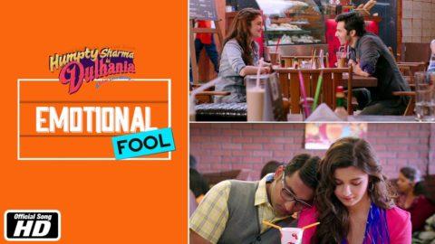 Emotional Fool Song – Humpty Sharma Ki Dulhania