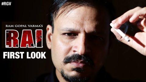 First Look of Ram Gopal Varma's Rai The Greatest Gangster Ever starring Vivek Oberoi