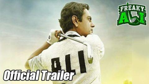 Freaky Ali Official Trailer starring Nawazuddin Siddiqui, Arbaaz khan, Amy Jackson