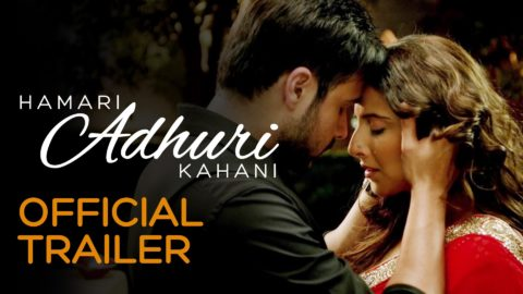 Hamari Adhuri Kahani Official Trailer starring Emraan Hashmi, Vidya Balan, Rajkumar Rao