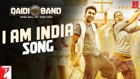 I am India Song from Qaidi Band ft Aadar Jain, Anya Singh