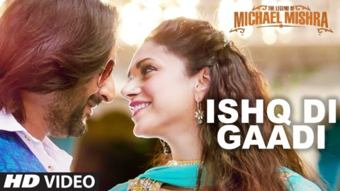 Ishq Di Gaadi Song from The Legend of Michael Mishra ft Arshad Warsi, Aditi Rao Hydari