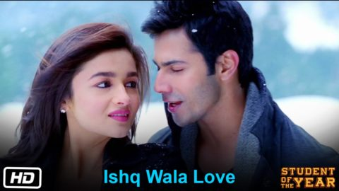Ishq Wala Love Song – Student Of The Year