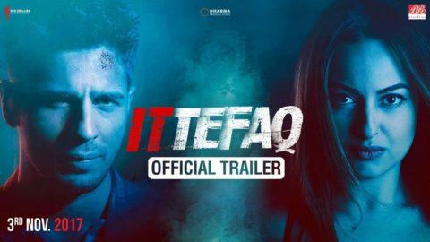 Ittefaq Official Trailer starring Sidharth Malhotra, Sonakshi Sinha, Akshaye Khanna