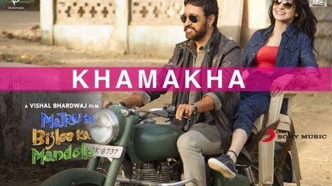 Khamakha Song – Matru Ki Bijlee Ka Mandola