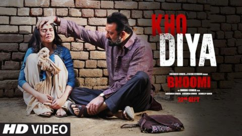 Kho Diya Song from Bhoomi ft Sanjay Dutt, Aditi Rao Hydari