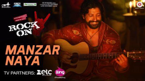 Manzar Naya Song from Rock On 2 ft Farhan Akhtar, Arjun Rampal, Purab Kholi, Prachi Desai, Shahana Goswami