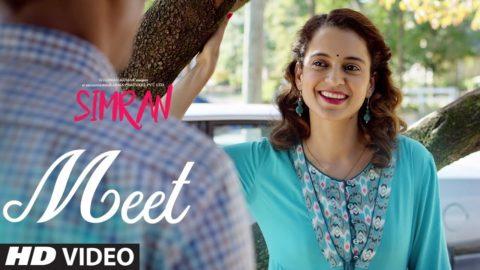 Meet Song from Simran ft Kangana Ranaut