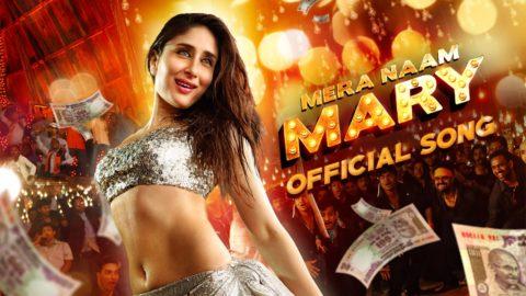 Mera Naam Mary Hai Song from Brothers ft Kareena Kapoor, Sidharth Malhotra
