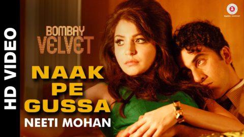 Naak Pe Gussa Song from Bombay Velvet ft Ranbir Kapoor, Anushka Sharma