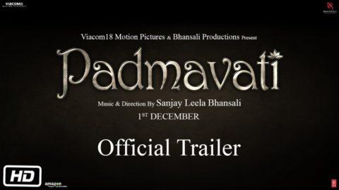 Padmavati Official Trailer starring Ranveer Singh, Shahid Kapoor, Deepika Padukone