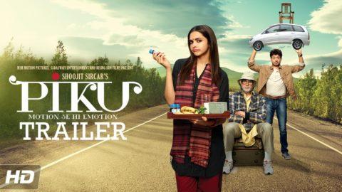 Piku Theatrical Trailer starring Amitabh Bachchan, Deepika Padukone, Irfan Khan