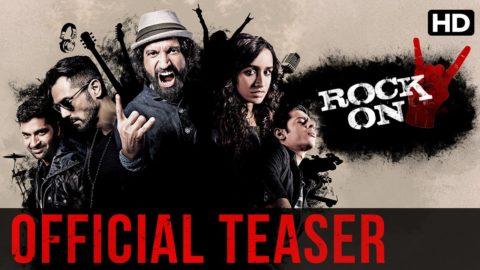 Rock On 2 Official Teaser starring Farhan Akhtar, Shraddha Kapoor, Arjun Rampal, Purab Kohli, Prachi Desai