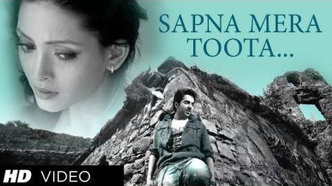 Sapna Mera Toota Song – Nautanki Saala