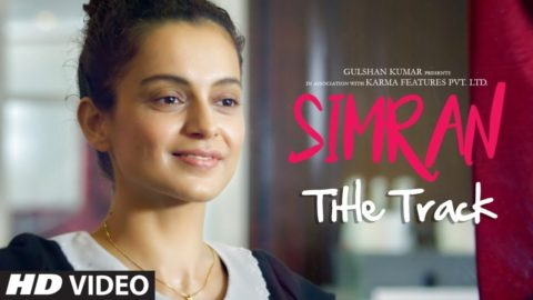 Simran Title Song from Simran ft Kangana Ranaut