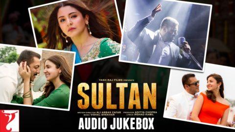 Sultan Full Songs Jukebox starring Salman Khan, Anushka Sharma