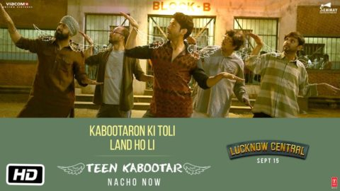 Teen Kabootar Song from Lucknow Central ft Farhan Akhtar, Ronit Roy
