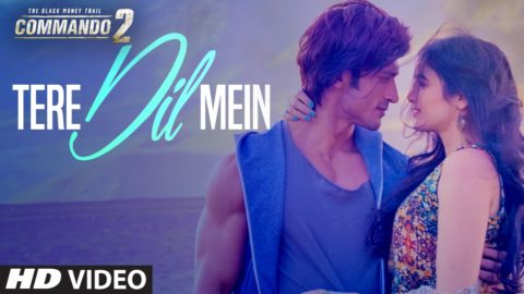 Tere Dil Mein Song from Commando 2 ft Vidyut Jammwal, Adah Sharma