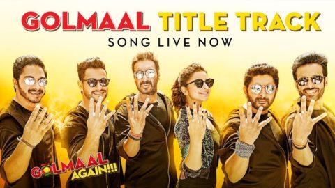 Title Song from Golmaal Again ft Ajay Devgn, Parineeti Chopra, Arshad Warsi, Tusshar Kapoor, Shreyas Talpade, Kunal Khemu, Tabu