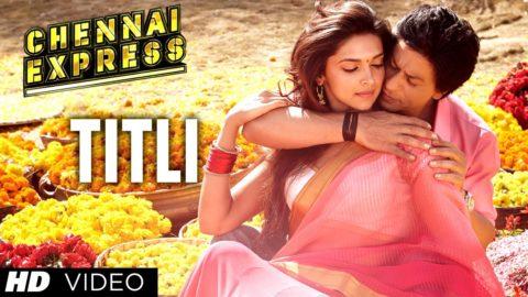 Titli Song – Chennai Express