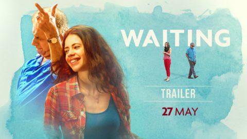 Waiting Official Trailer starring Naseeruddin Shah, Kalki Koechlin