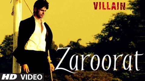 Zaroorat Song – Ek Villain