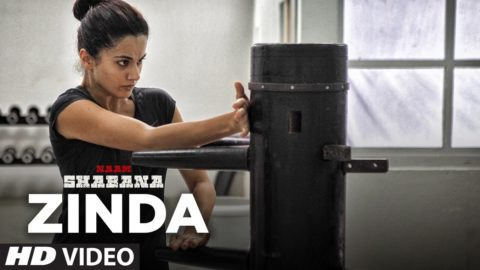 Zinda Song from Naam Shabana ft Taapsee Pannu