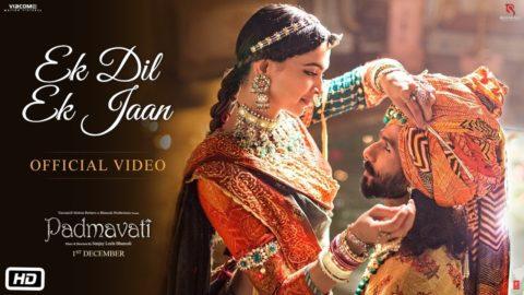 Ek Dil Ek Jaan Song from Padmavati ft Deepika Padukone, Shahid Kapoor