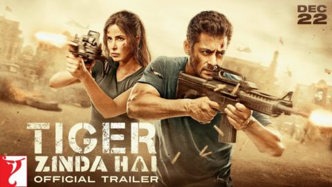 Tiger Zinda Hai Official Trailer starring Salman Khan, Katrina Kaif