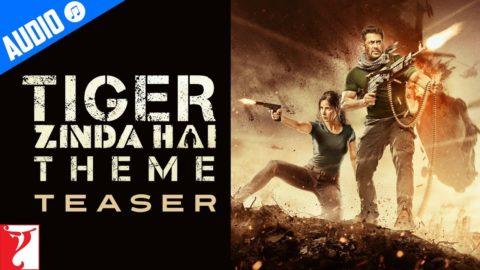 Tiger Zinda Hai Theme Teaser starring Salman Khan, Katrina Kaif